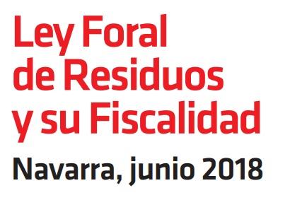 Navarra aprueba una nueva Ley Foral de Residuos