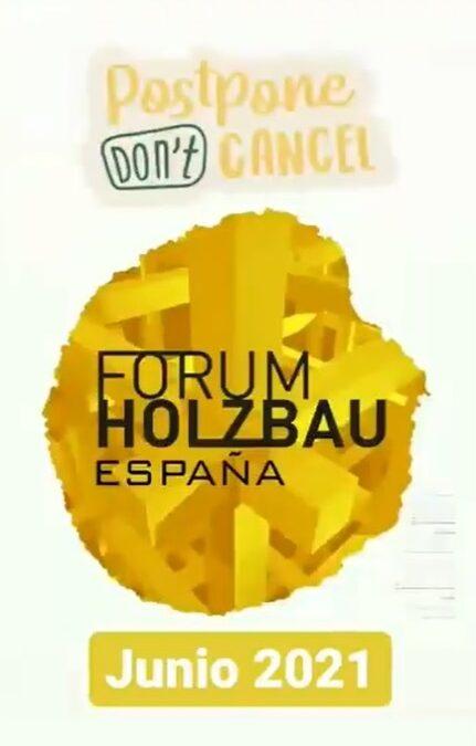 APLAZADO el 2º Fórum Internacional de Construcción con Madera Holzbau de Pamplona a 2021