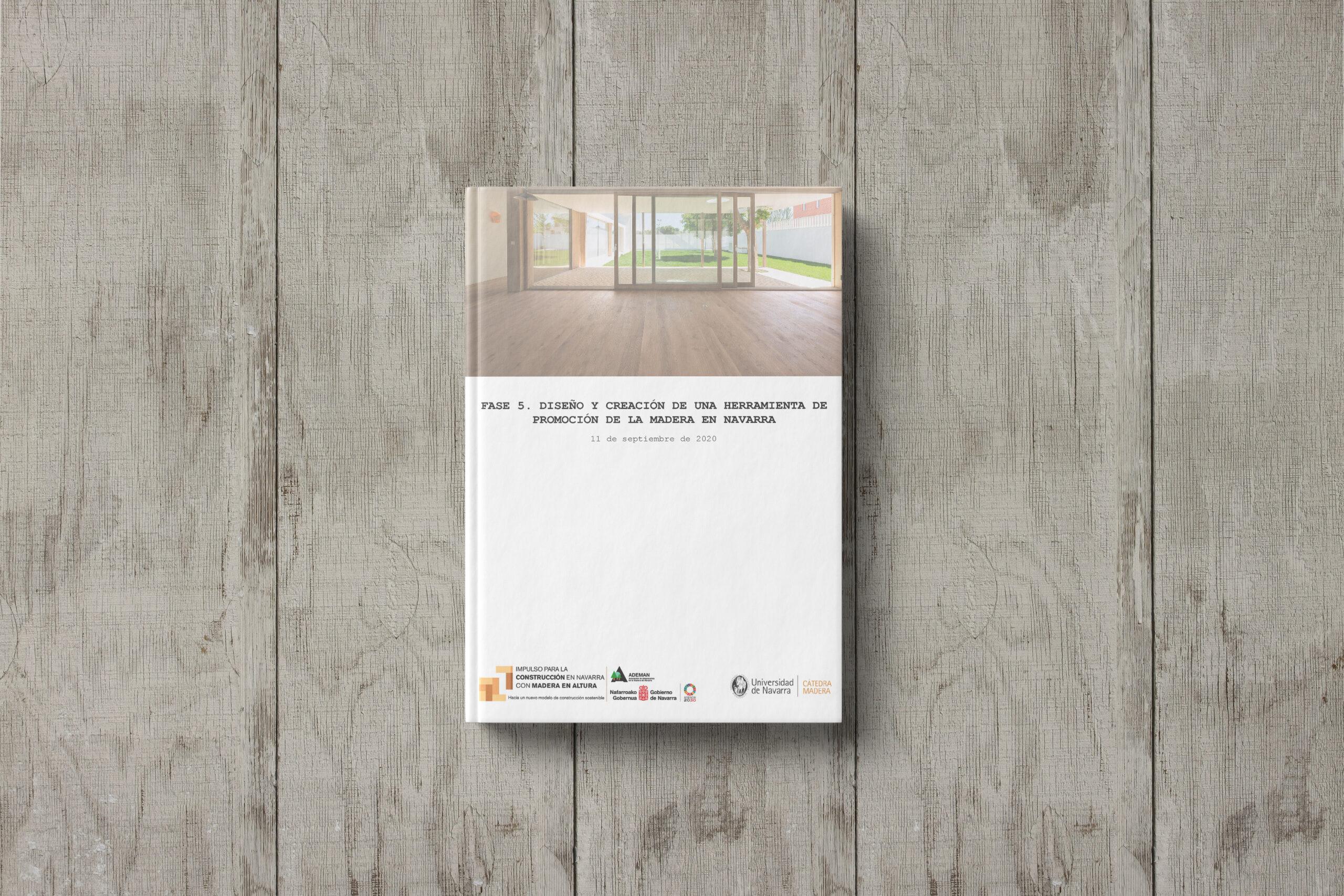 Argumentación metodológica de la herramienta de promoción de la madera en Navarra.