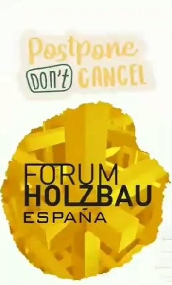 APLAZADO el 2º Fórum Internacional de Construcción con Madera Holzbau de Pamplona a 2022